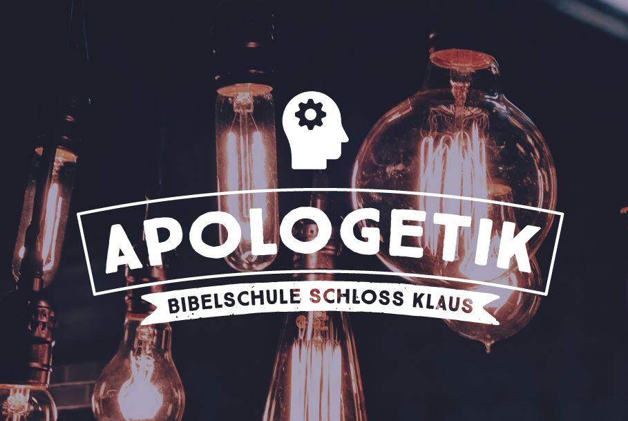 Bibelschule Gasthörerwoche: Apologetik