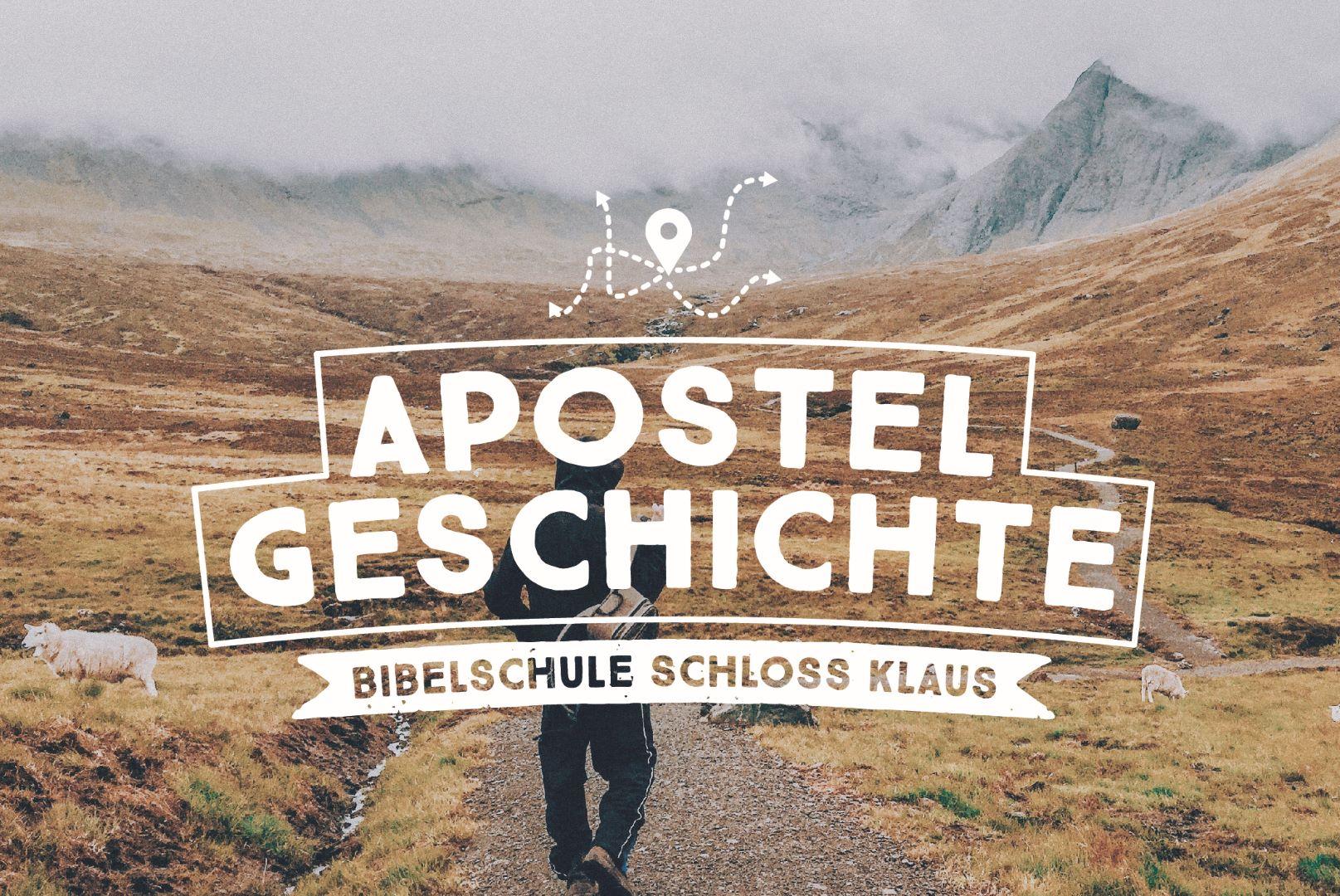 Bibelschule Gasthörerwoche 9: Apostelgeschichte