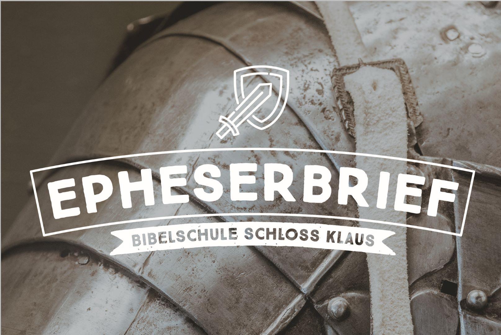 Bibelschule Gasthörerwoche 12: Epheserbrief
