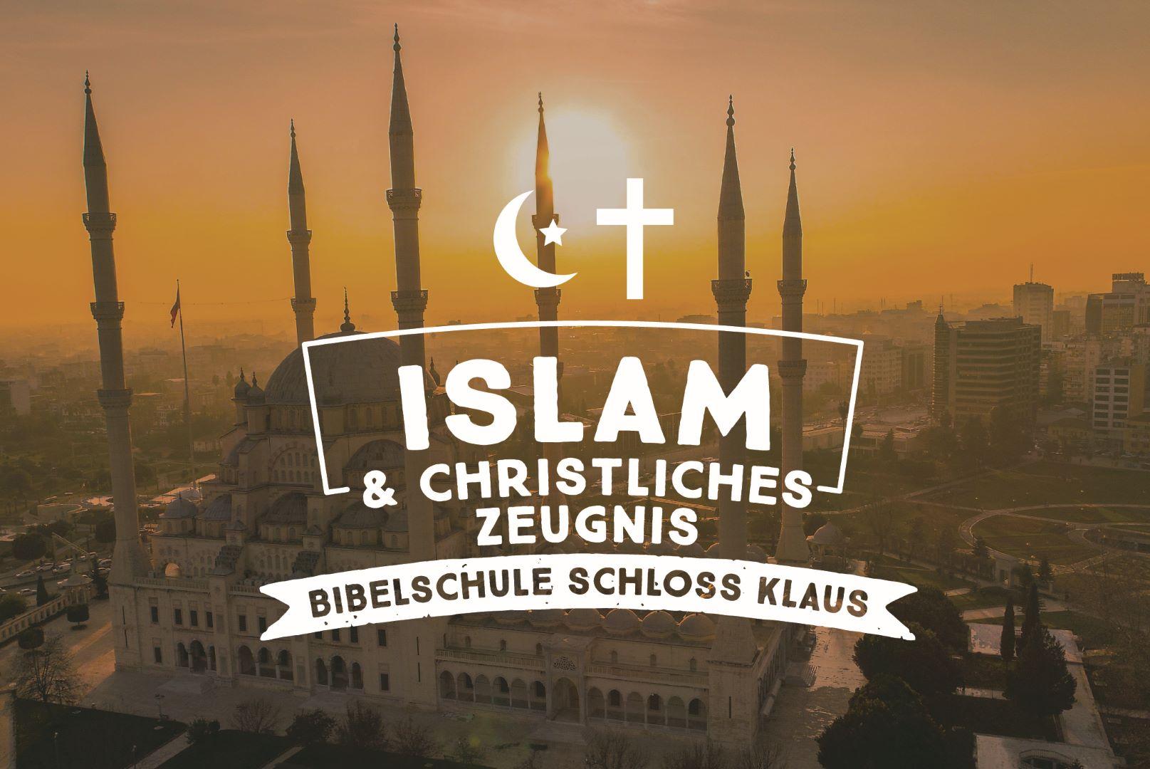 Bibelschule Gasthörerwoche: Islam & christliches Zeugnis
