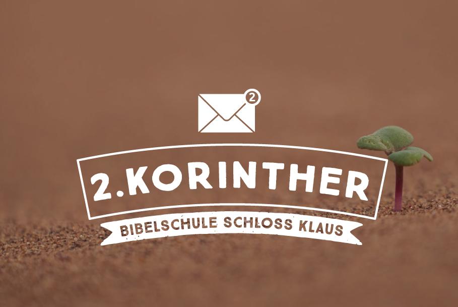 Bibelschule Gasthörerwoche: 2. Korintherbrief