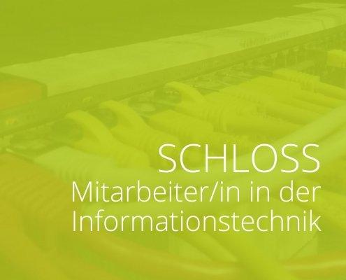 Schloss - Mitarbeiter/in in der IT